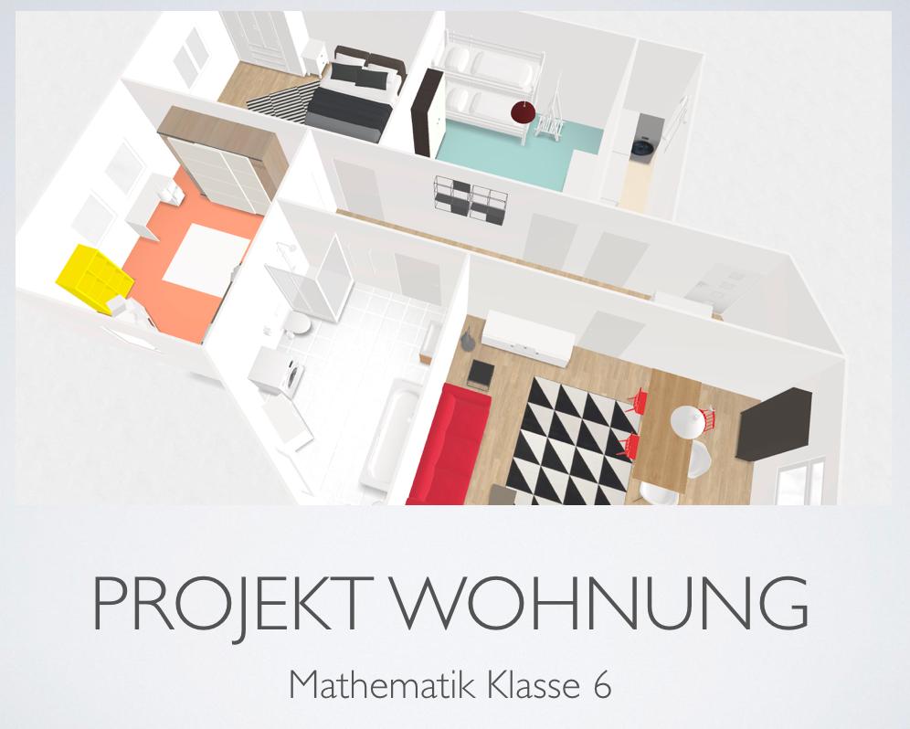 Das Wohnungsprojekt – Zeitgemäßer Matheunterricht Ausgabe 02/2019